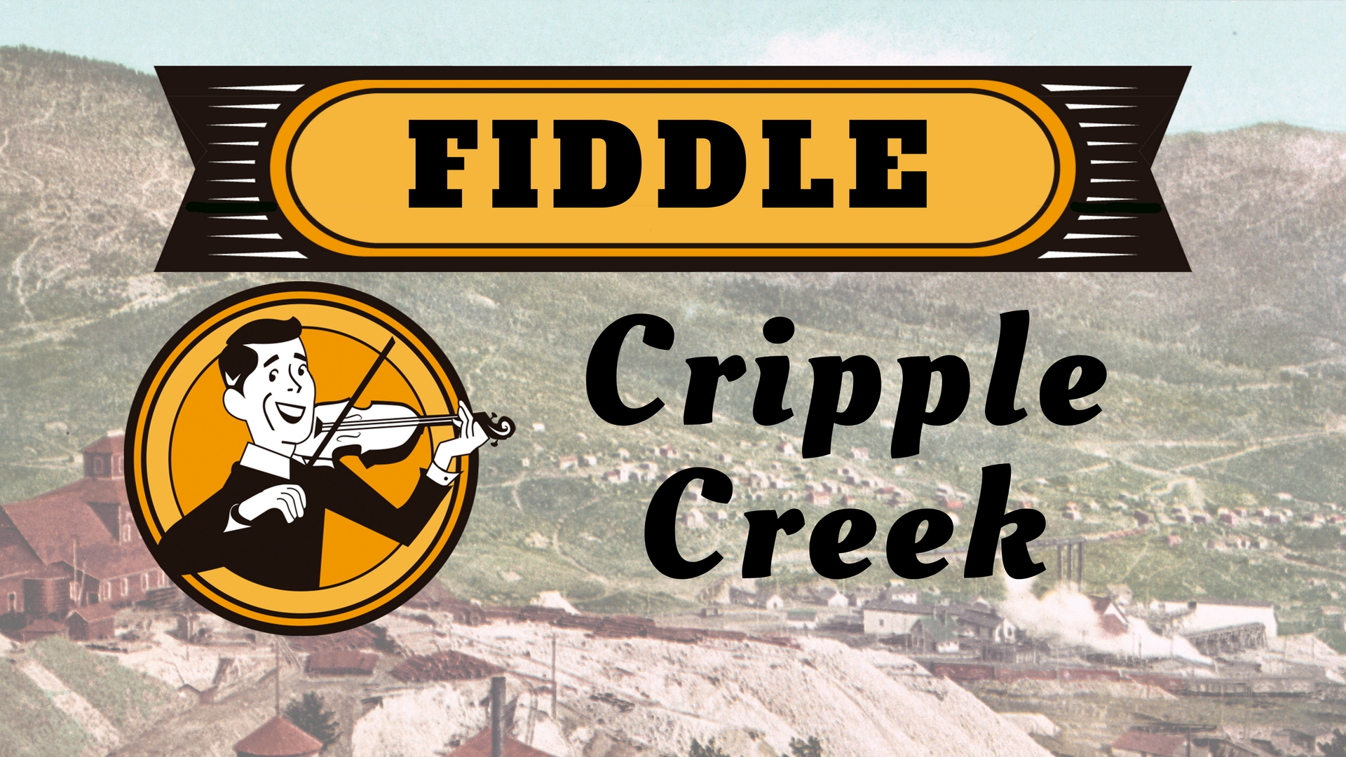 Fiddle Cripple Creek