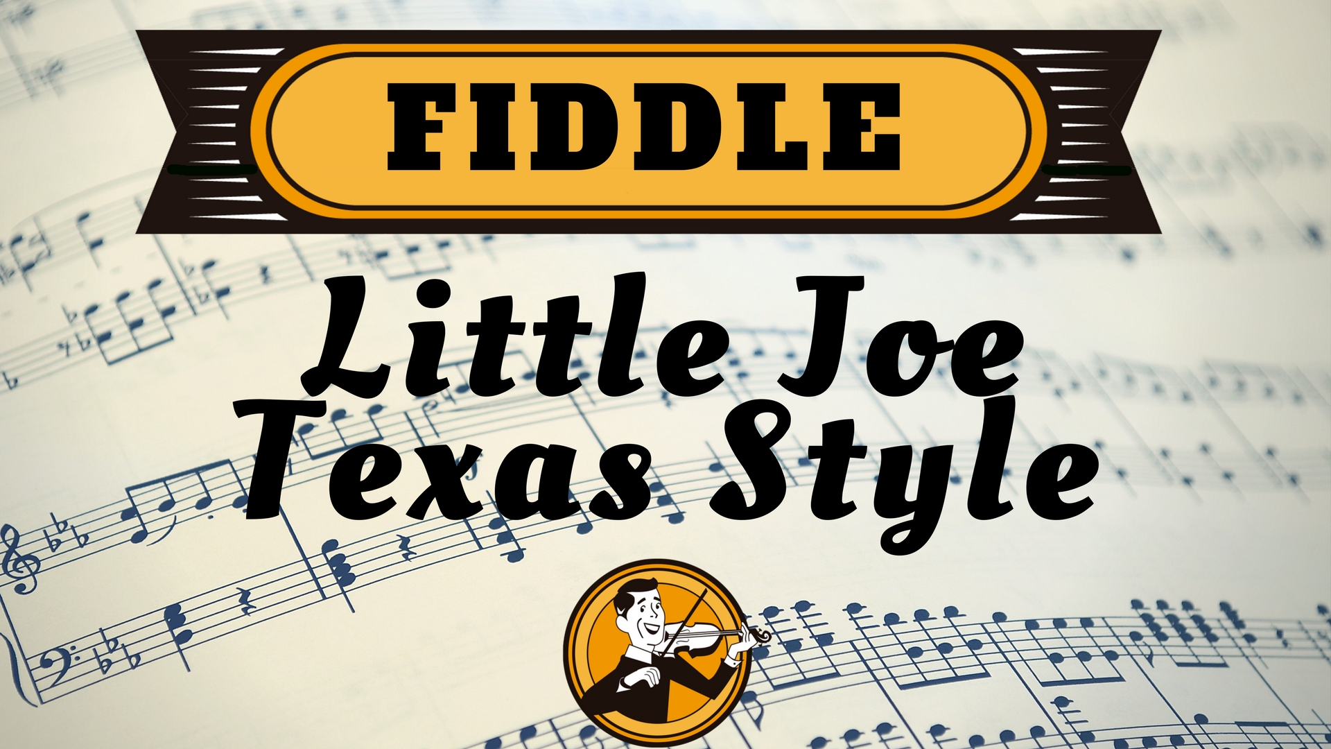 Fiddle Little Joe Sheet Music