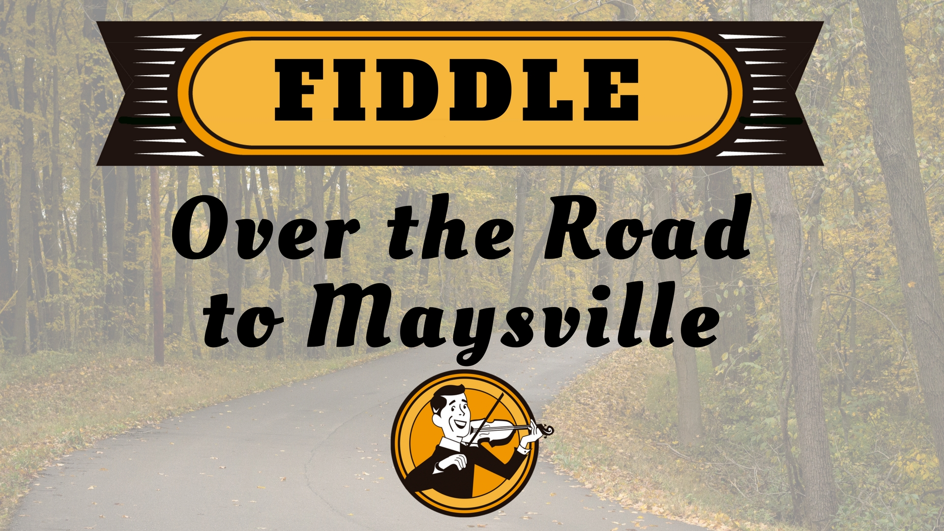 Fiddle Over the Road