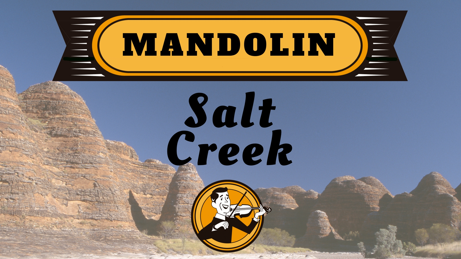 Mandolin Salt Creek