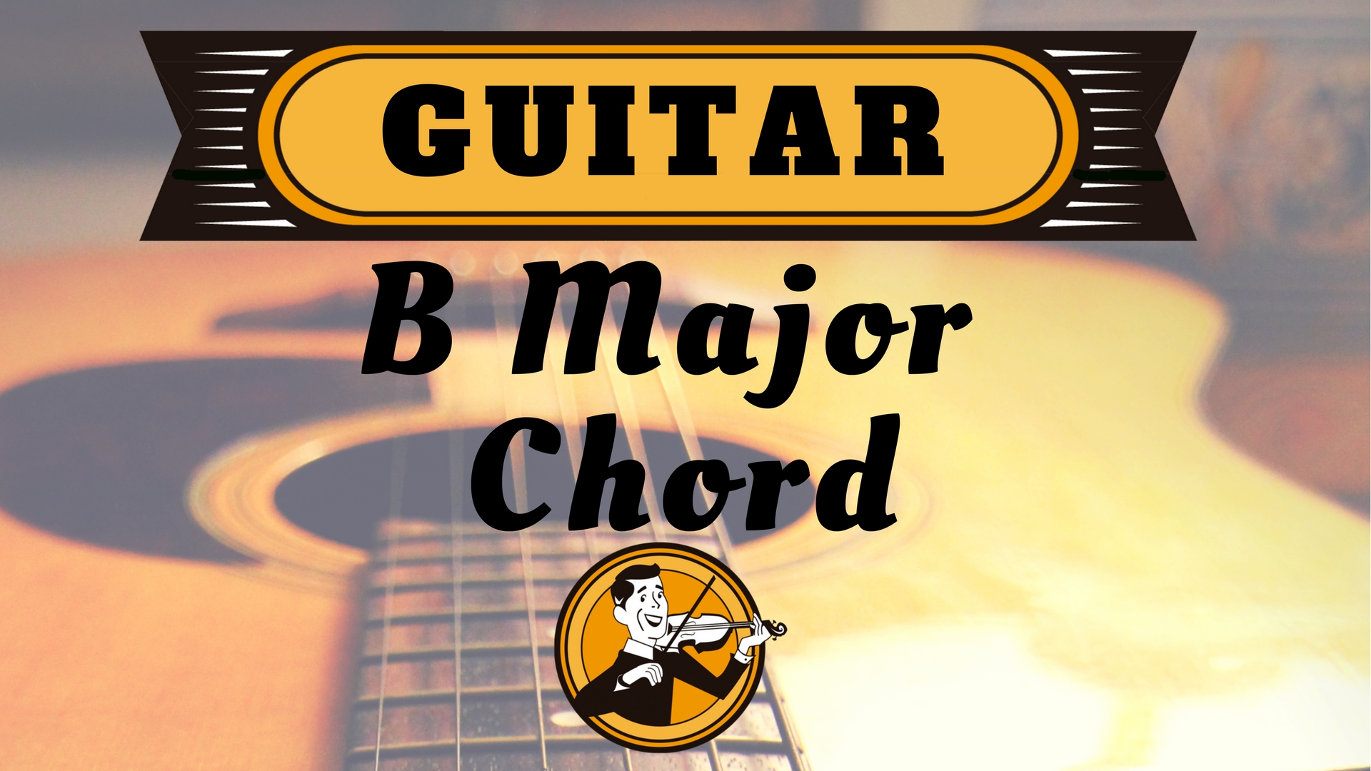 Guitar B Major Chord