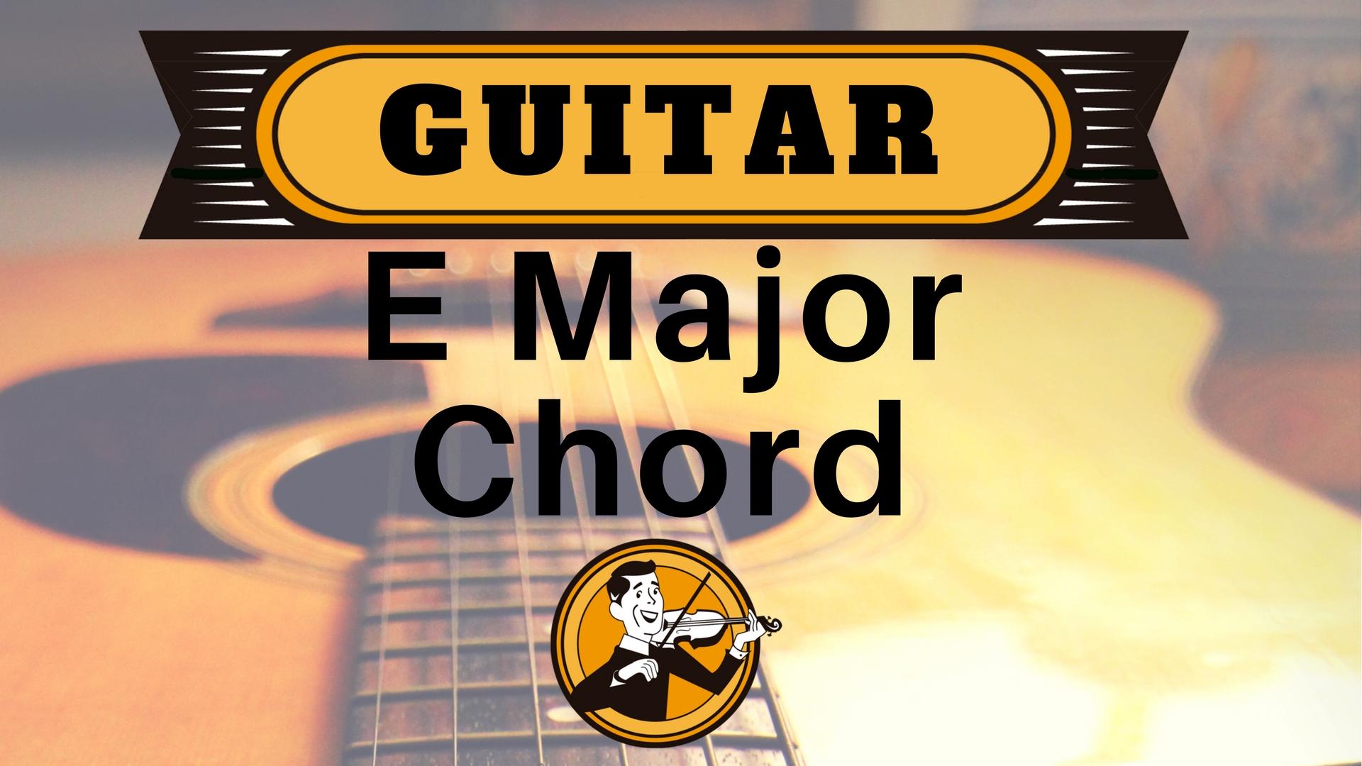 Guitar E Major Chord