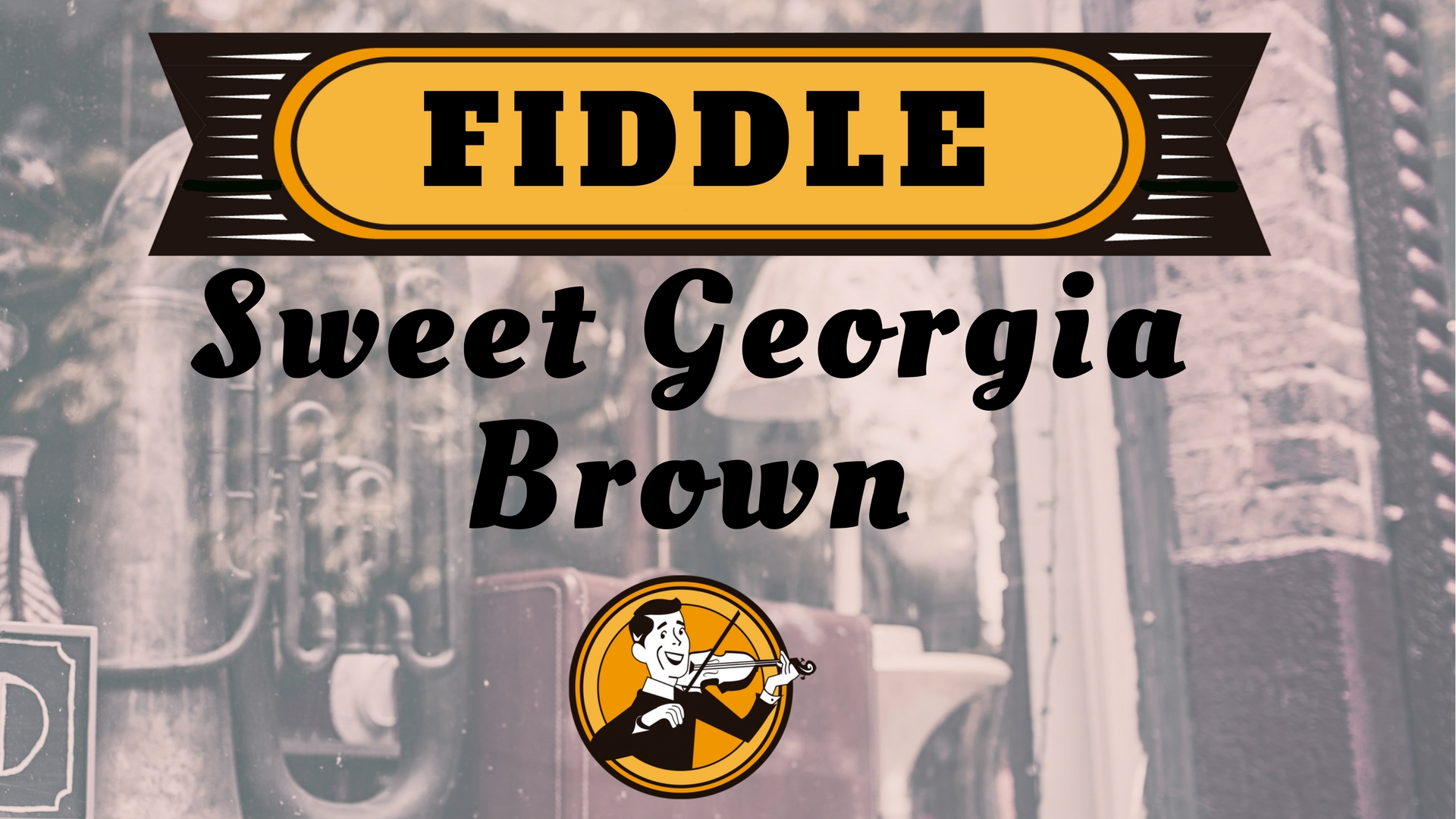 Fiddle Sweet Georgia