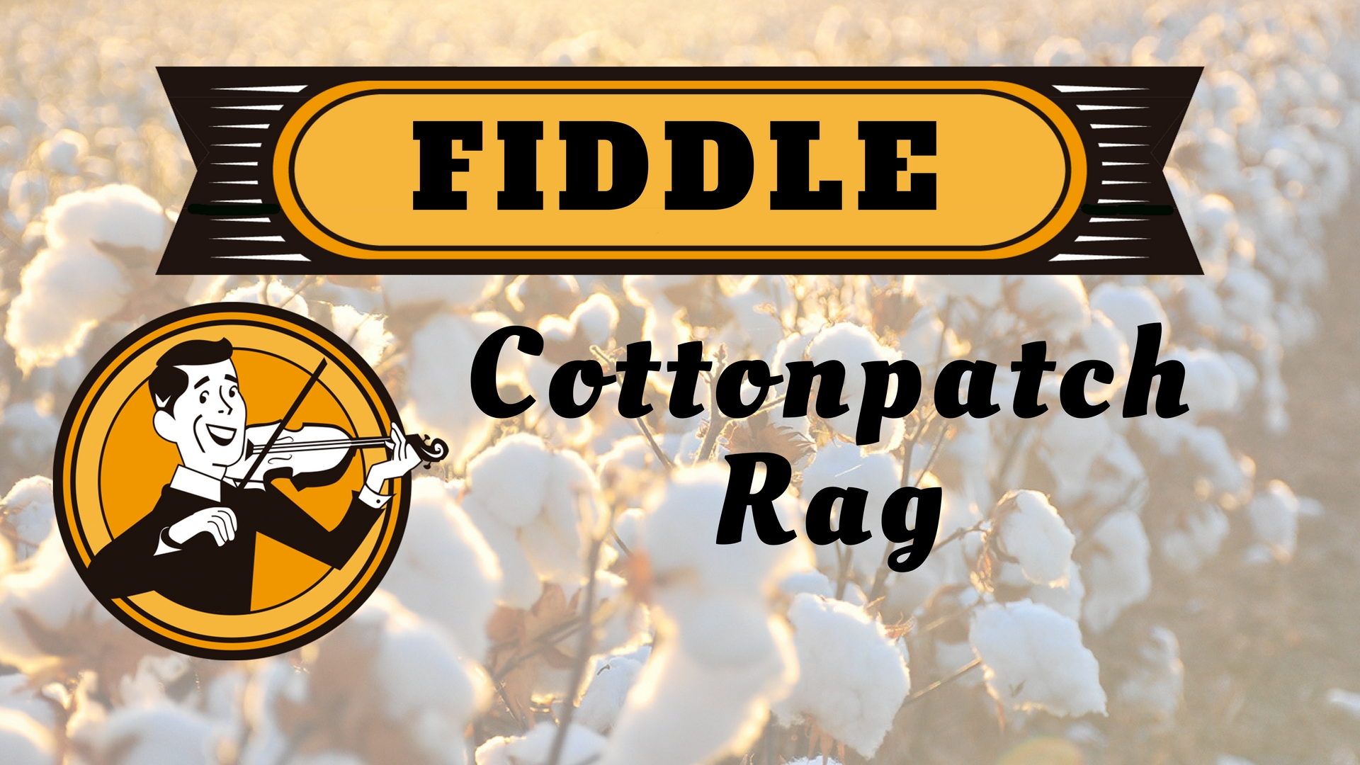 Fiddle Cottonpatch Rag (1)