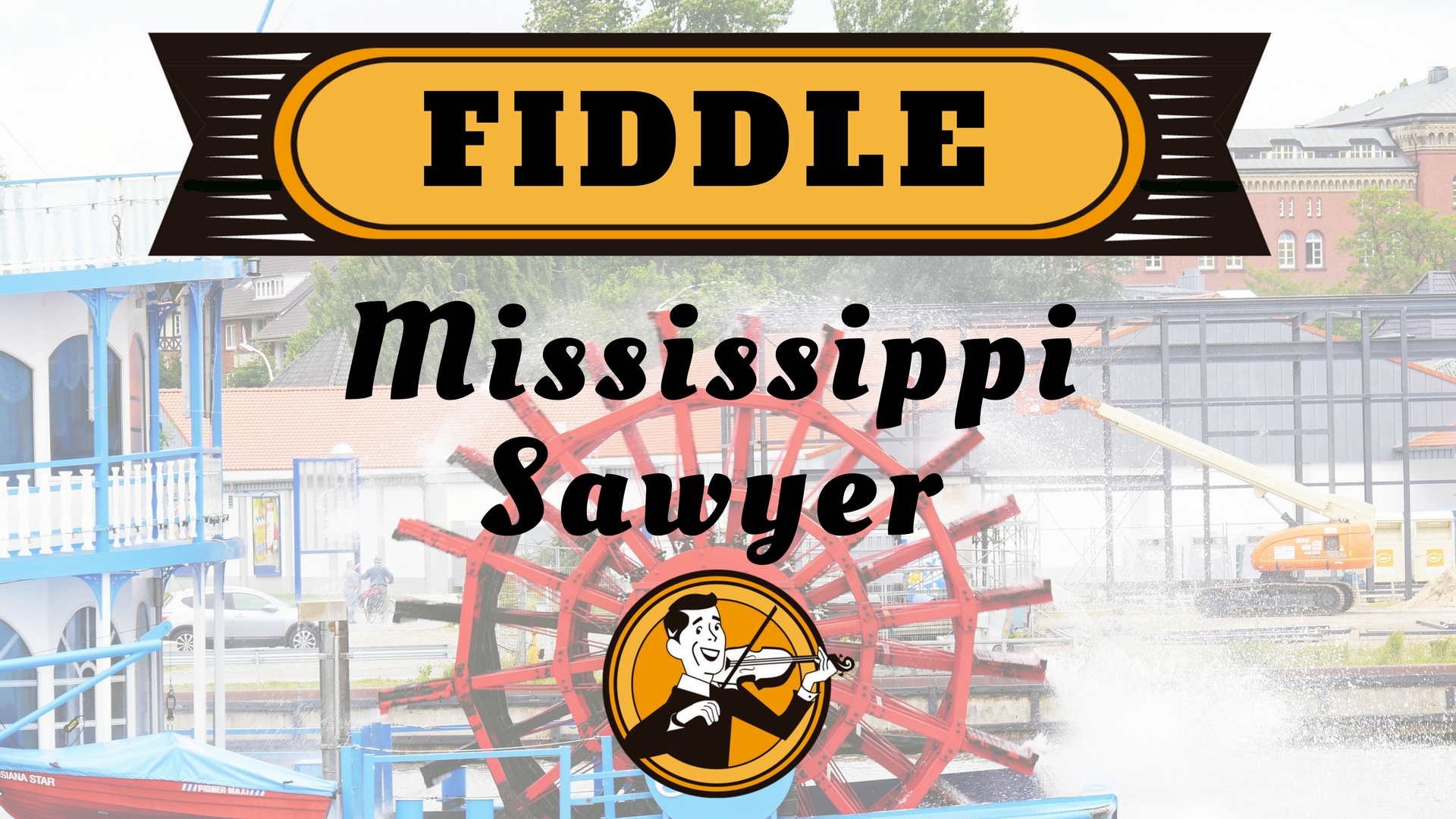 Fiddle Mississippi Sawyer