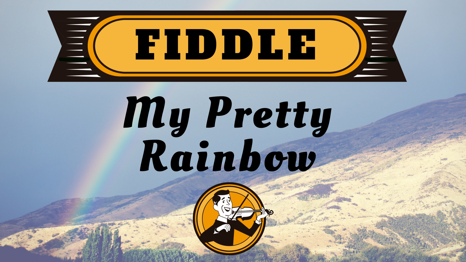 Fiddle My pretty rainbow