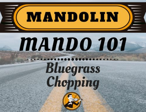 Mandolin 101| Bluegrass Chopping