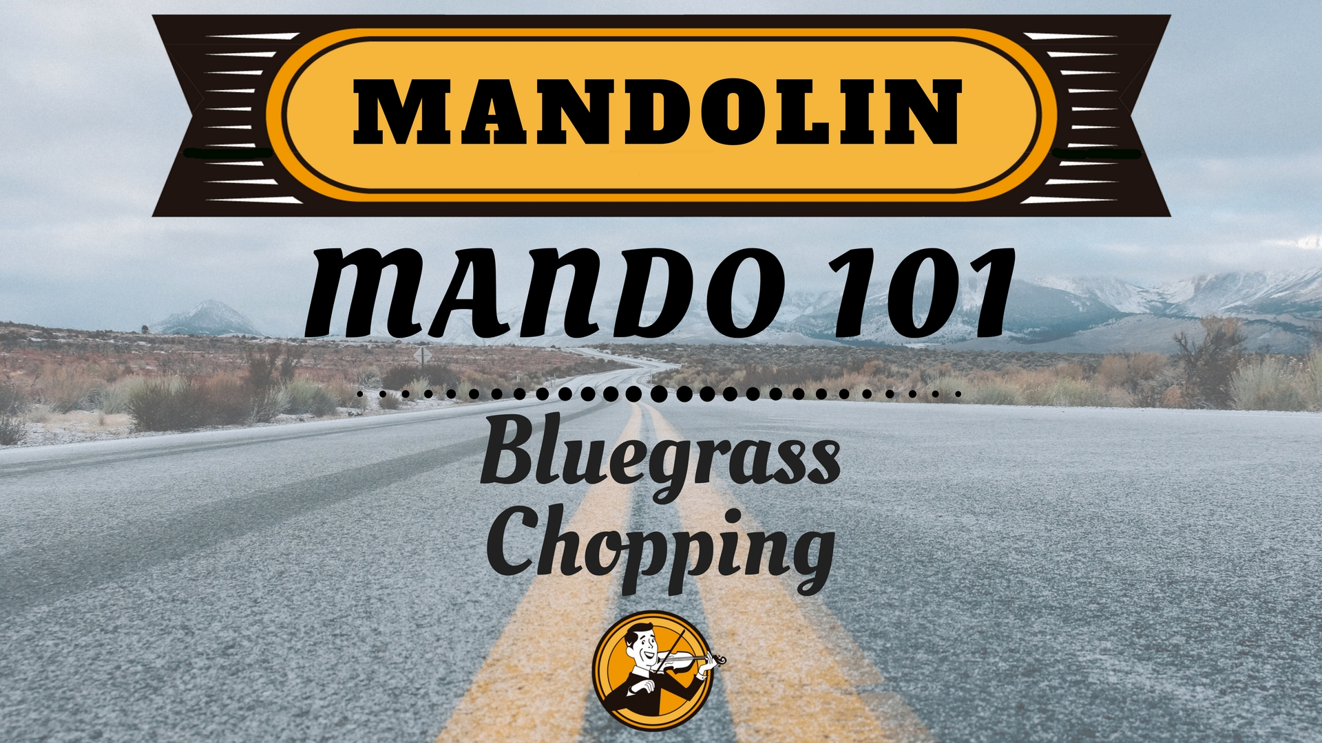 Mando 101 Bluegrass Chopping (1)