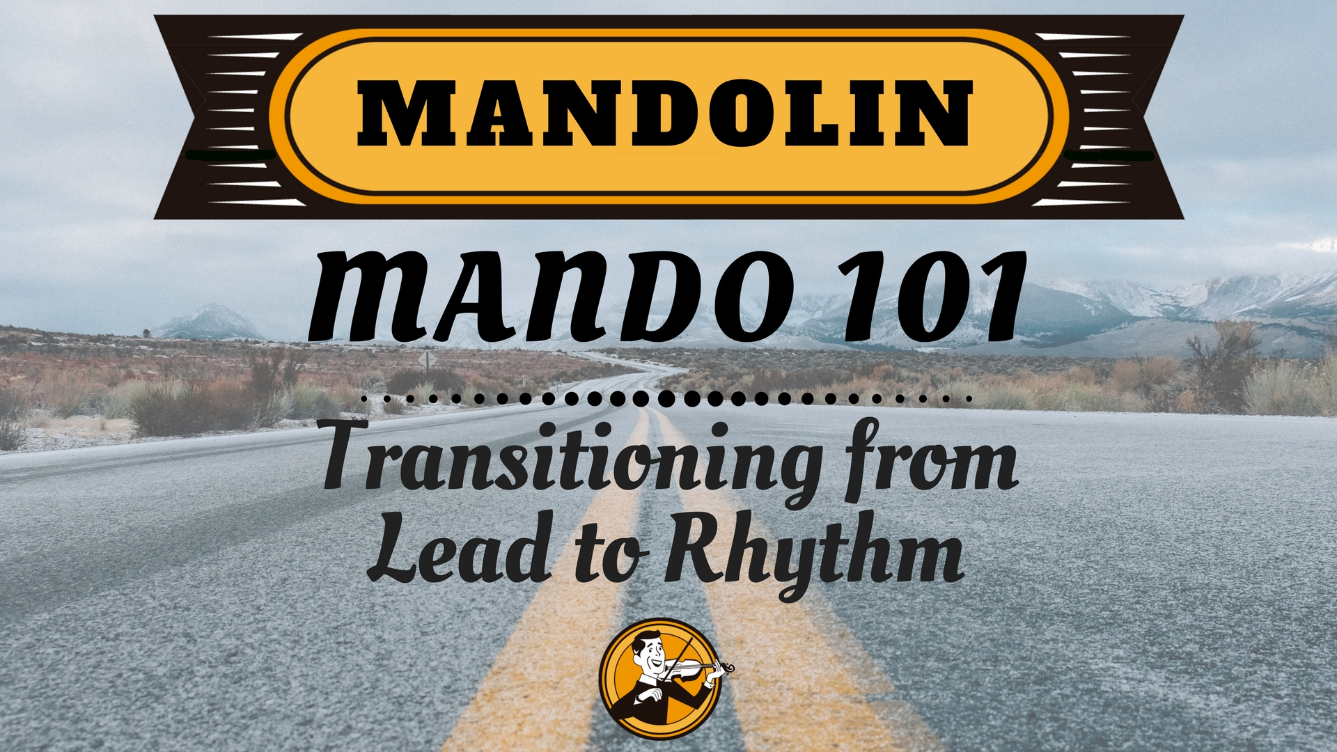 Mando 101 Transitioning from Lead to Rhythm (1)