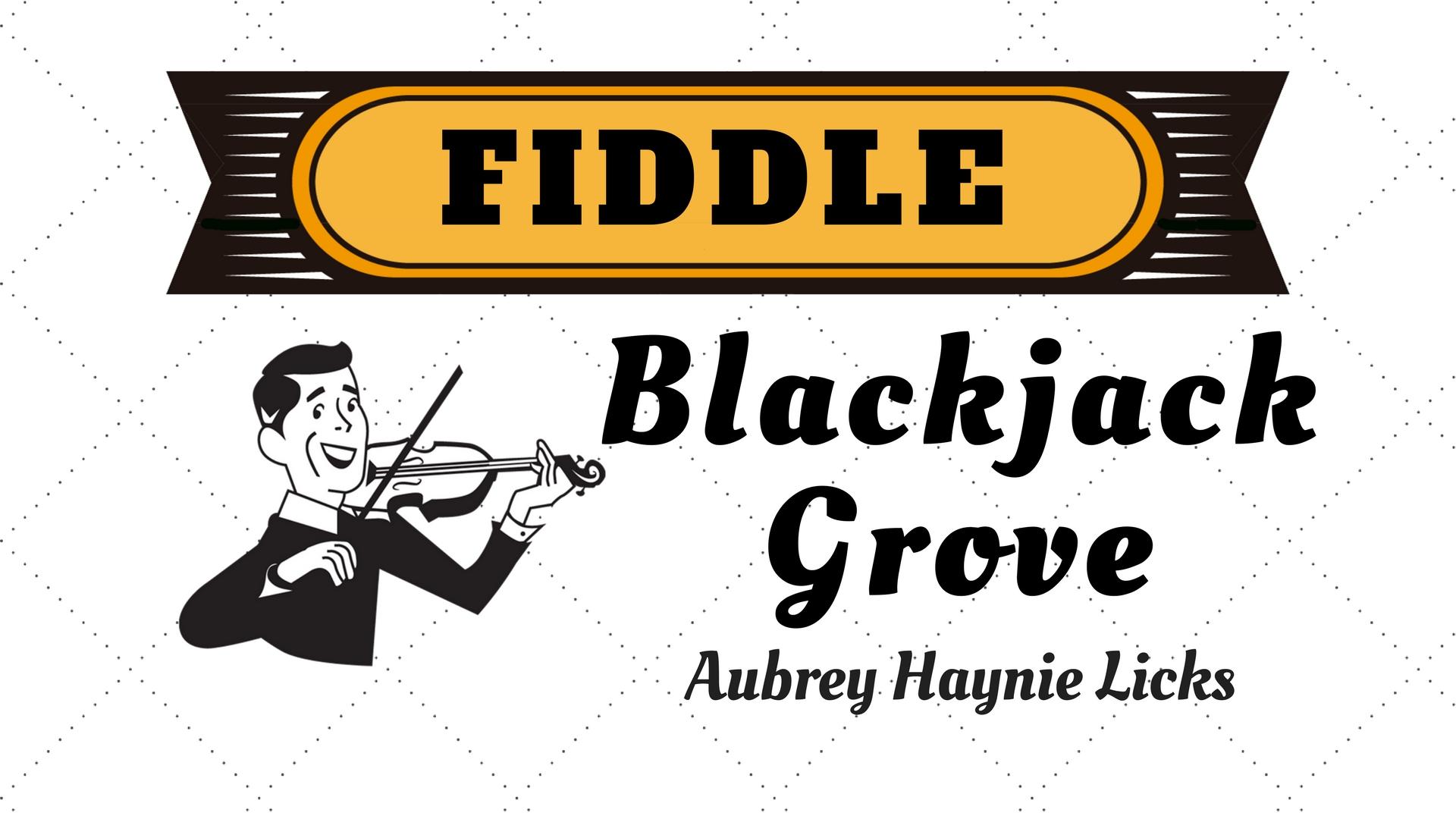 Fiddle Blackjack Grove