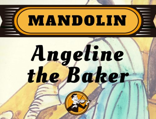 Angeline the Baker | Mandolin | 10:00