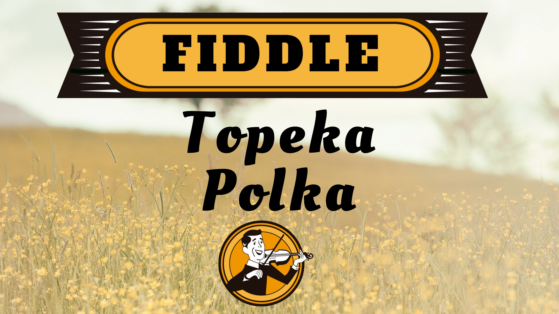 Fiddle topeka polka