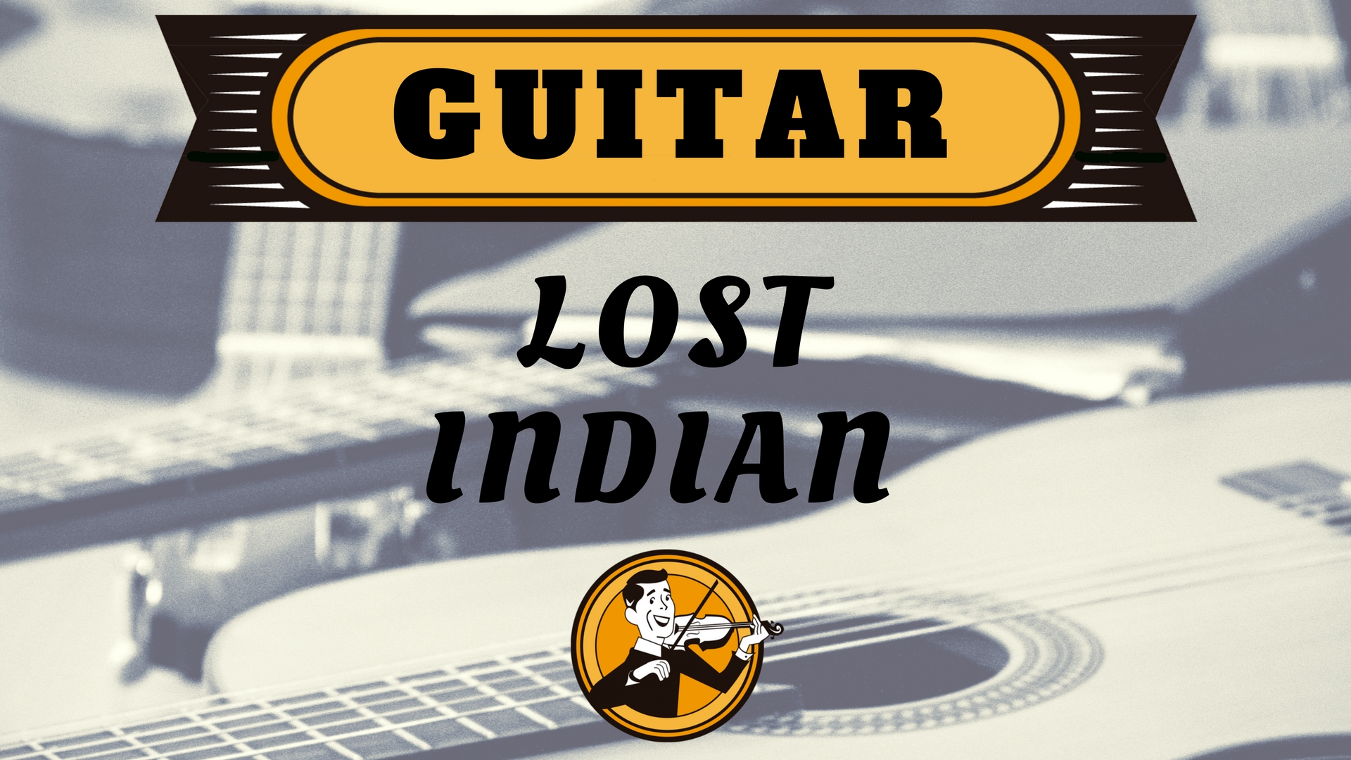 Guitar Lost Indian